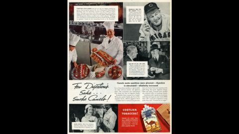 """Another series of ads claimed that smoking improved digestion. In this mid-1930s campaign, Camel said, """"Using sensitive scientific apparatus, it is possible to measure accurately the increase in digestive fluids ... that follows the enjoyment of Camel's costlier tobaccos. The same studies demonstrate that an abundant flow of digestive fluids is important also to the enjoyment of food."""""""