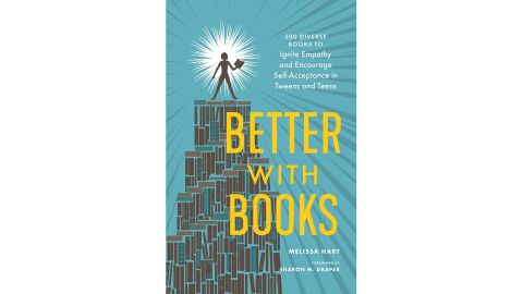 """""""Better with Books: 500 Diverse Books to Ignite Empathy and Encourage Self-Acceptance"""""""