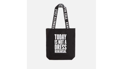 Today Is Not A Dress Rehearsal Tote