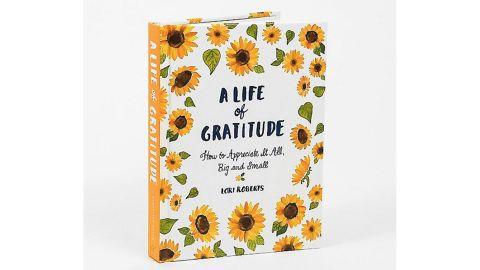 """""""A Life of Gratitude"""""""