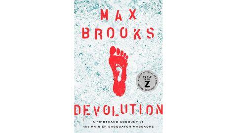'Devolution: A Firsthand Account of the Rainier Sasquatch Massacre' by Max Brooks
