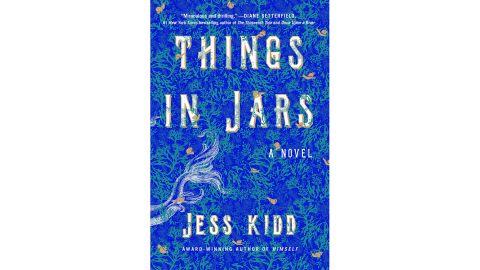 'Things in Jars' by Jess Kidd