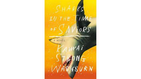 'Sharks in the Time of Saviors' by Kawai Strong Washburn