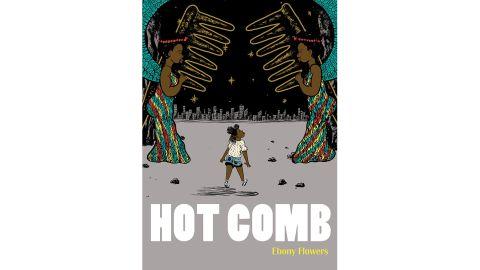 'Hot Comb' by Ebony Flowers