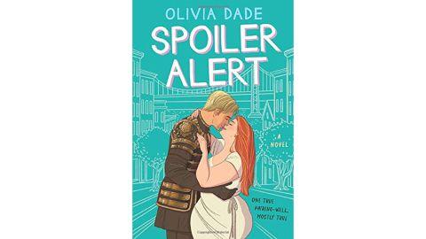 'Spoiler Alert' by Olivia Dade