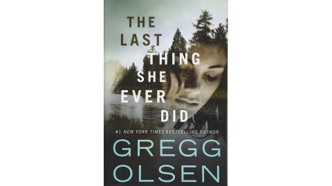 'The Last Thing She Ever Did' by Gregg Olsen