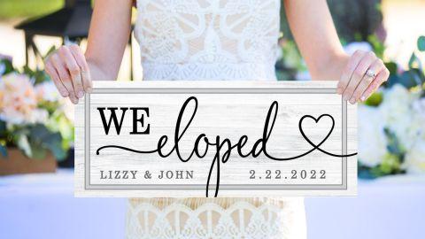 ZCreateDesign 'We Eloped' Sign