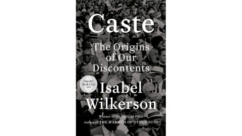 'Caste: The Origins of Our Discontents' by Isabel Wilkerson