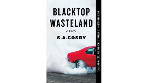 'Blacktop Wasteland' by S.A. Cosby
