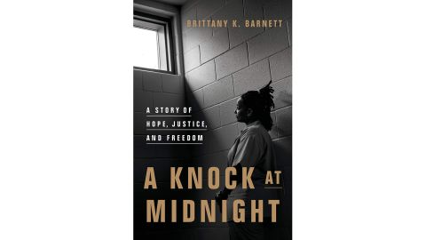 'A Knock at Midnight: A Story of Hope, Justice, and Freedom' by Brittany K. Barnett