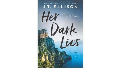 'Her Dark Lies' by J.T. Ellison