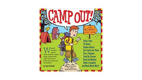 'Camp Out!: The Ultimate Kids' Guide Paperback' by Lynn Brunelle