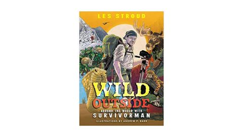'Wild Outside: Around the World With Survivorman' by Les Stroud