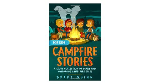 'Campfire Stories for Kids' by Drake Quinn