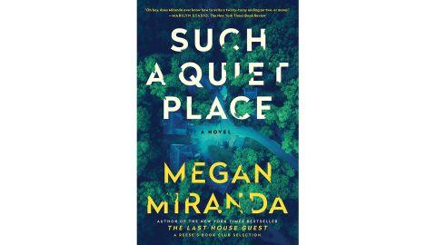 'Such a Quiet Place' by Megan Miranda
