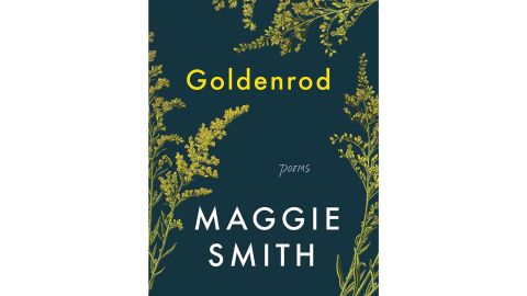 'Goldenrod: Poems' by Maggie Smith