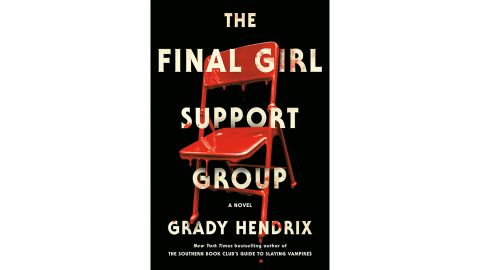 'The Final Girl Support Group' by Grady Hendrix