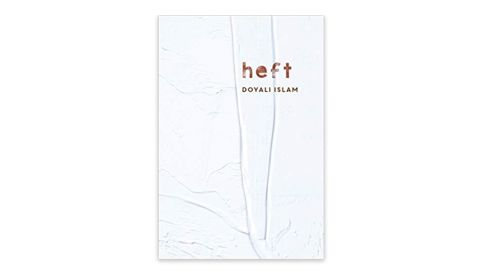 'Heft' by Doyali Islam