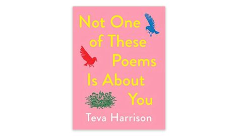'Not One of These Poems Is About You' by Teva Harrison
