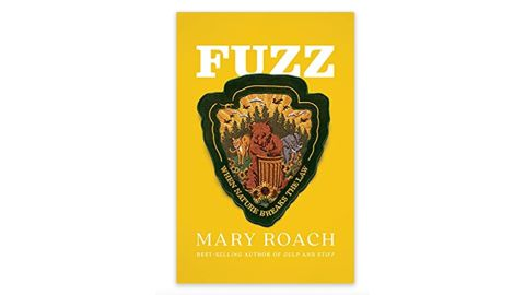 'Fuzz: When Nature Breaks the Law' by Mary Roach