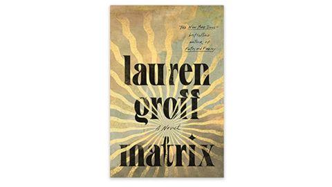 'Matrix' by Lauren Groff