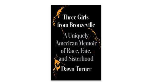 'Three Girls from Bronzeville' by Dawn Turner