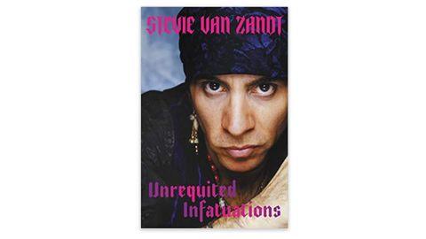 'Unrequited Infatuations' by Stevie Van Zandt