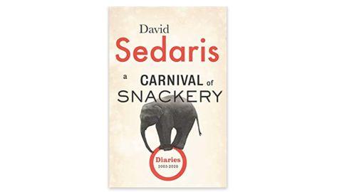 'A Carnival of Snackery: Diaries (2003-2020)' by David Sedaris