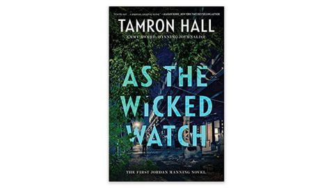 'As the Wicked Watch' by Tamron Hall