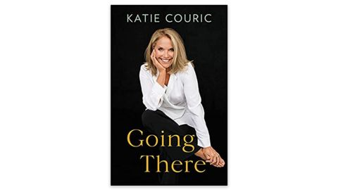 'Going There' by Katie Couric