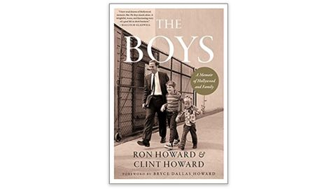 The Boys: A Memoir of Hollywood and Family' by Ron and Clint Howard