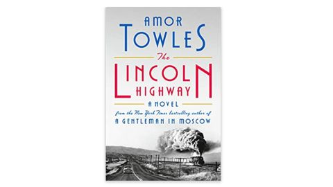 'The Lincoln Highway' by Amor Towles