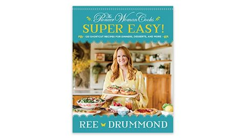 'The Pioneer Woman Cooks—Super Easy!' by Ree Drummon